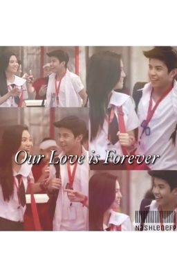 Our Love Is Forever (NashLene)