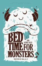 Bedtime For Monsters by kra_gl_e