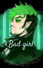 Bad girl. (antisepticeye x reader) by LittleLui13