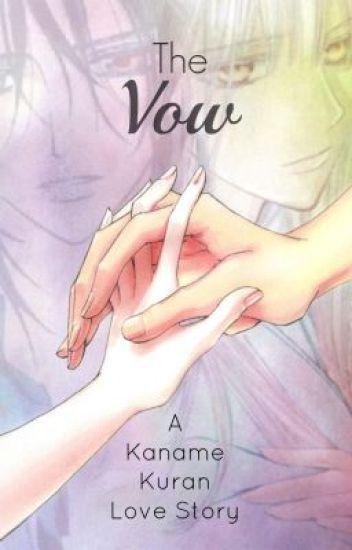 The Vow (A Kaname Kuran Love Story)