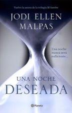 Una noche deseada by XxDolanXbaexX