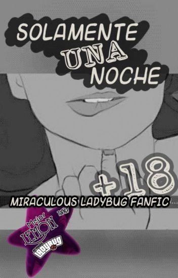 Solamente una noche [Miraculous Ladybug ONESHOT]