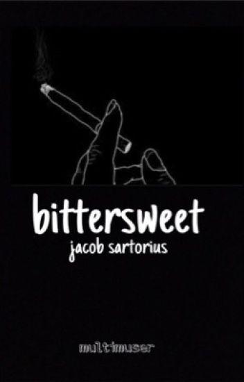 Bittersweet; R.J.S (IN EDITING)