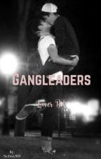 Gangleaders Lover Boy by Sydney565