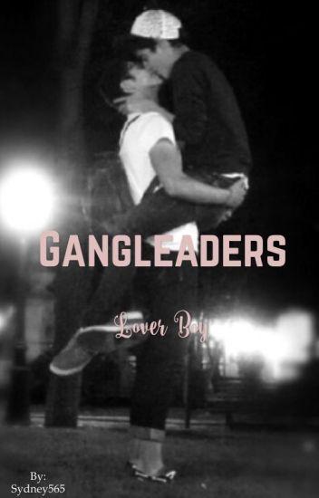Gangleaders Lover Boy