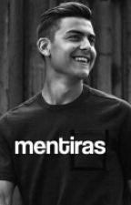 mentiras // dybala by dybalaftcarp