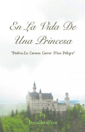 En La Vida De Una Princesa by IraisSotoRico