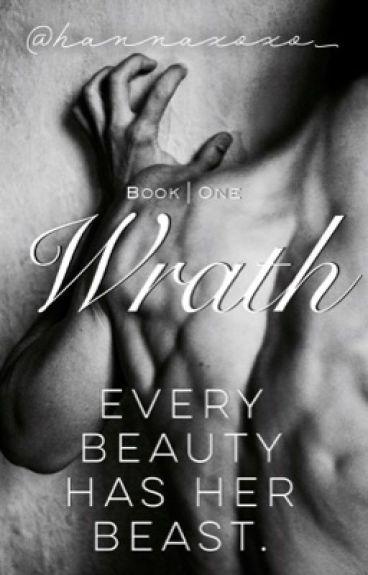 Wrath |Book 1|