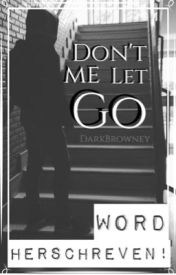 Don't let me go||RA by DarkBrowney