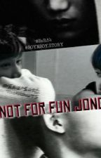 I am not for fun jongin!! by sara11914