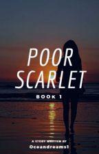 Poor Scarlet by oceandreams1
