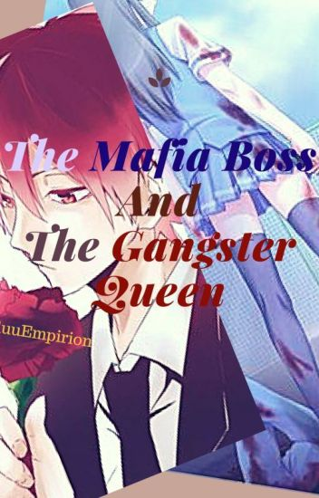 The Mafia Boss and The Gangster Queen