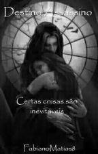 Destino Assassino by FabianoMatias8