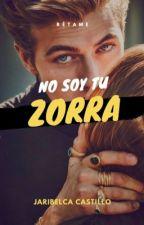 No Soy Tu Zorra by Jar1b6lcast