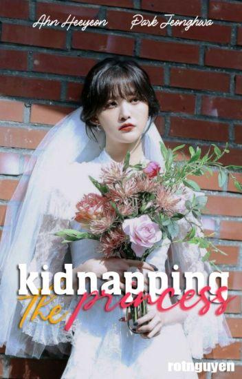 Phi vụ bắt cóc nàng công chúa [HaJung]