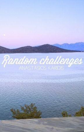 Random Challenges by tasoskaridis