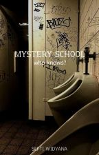Mystery School by sptwdyna