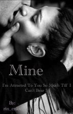 Mine (Ongoing) by rin_cnkv