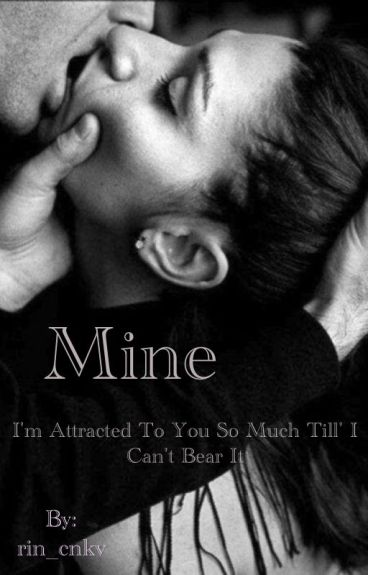 Mine (Ongoing)