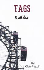 Tags & all das  by xlittlexpoetx