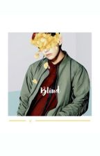 Blind •• V  by JELLYBEANSUGA