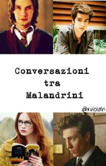 Conversazioni tra Malandrini