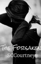 The Forsaken (Book Three in The Illusion of Certainty Series) by SCCourtney
