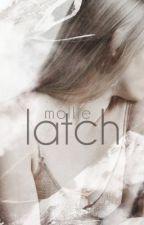 latch; gustin [s.u] by molliest