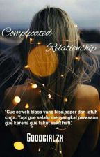 Complicated Relationship by goodgirlzh