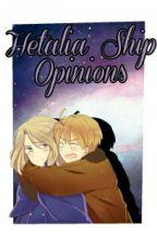 Hetalia Ship Opinions + Other Fandoms [#1] by yaboialfie