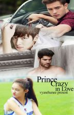 Prince Crazy in Love by vyaSehunee
