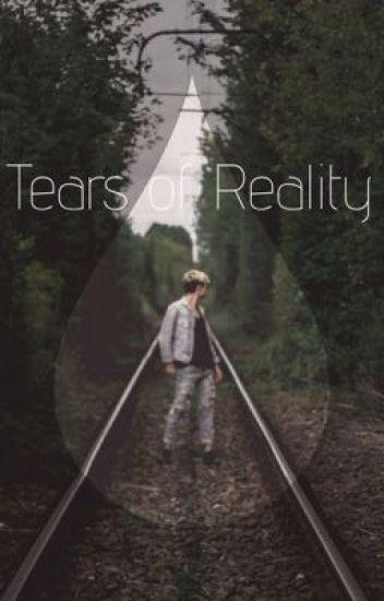 Tears of Reality