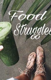 Food Struggles by Ham_Nova