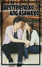 Best friend Ko ang Asawa ko :D (Vhong-Anne) by CrazyTeenageGurl
