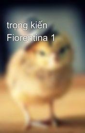 trọng kiến Fiorentina 1 by tama_aoi