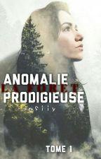 anomalie prodigieuse by imsiiy