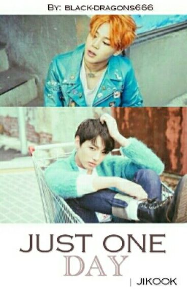 Just one day || JiKook