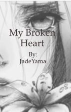 My Broken heart (fairytail)(lucys revenge)(zerlu) by JadeYama