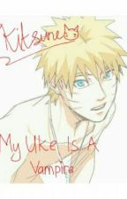 My Uke Is A Vampire(SasuNaru) by sasunaru_itakyuu