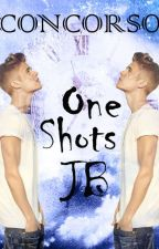 Concorso One Shots JB by Afterthestorm93