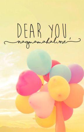 Dear You, (Nagmamahal, Me) by ckaichen