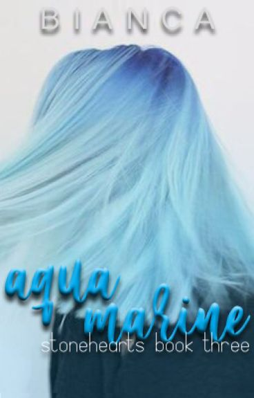 Stonehearts: Aquamarine