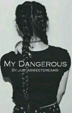 My Dangerous||n.h. by justasweetdreams