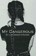 My Dangerous  n.h. by justasweetdreams