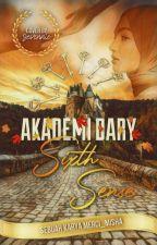 Akademi Dary : Sixth Sense by Merci_Misha