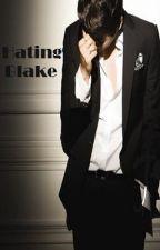 Hating Blake (boyxboy) by MisterKentJamieson