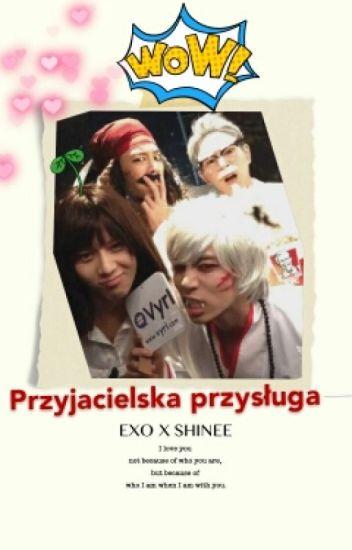 Przyjacielska przysługa II Shinee x EXO