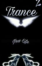 Trance - New Life & 1368.58km by PuceIIe