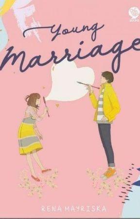 YOUNG MARRIAGE (TERSEDIA DI GRAMEDIA) by renamayriska