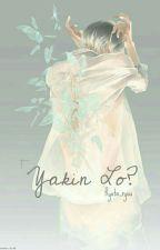 Yakin Lo? by RyuzakiNagisa